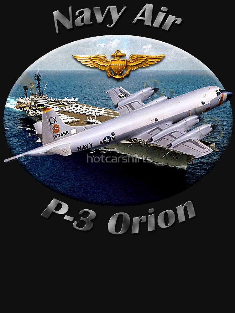 P-3 Orion Navy Air by hotcarshirts