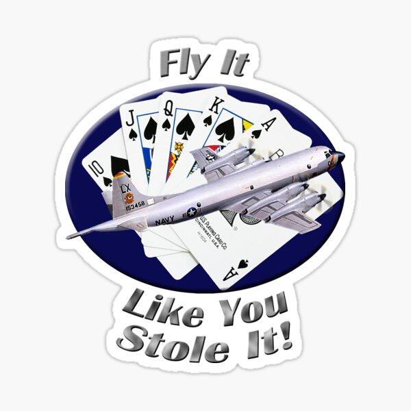 P-3 Orion Fly It Like You Stole It Sticker
