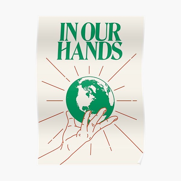 IN OUR HANDS.  Poster