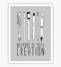 Weapons Of Mass Creation (on grey) Sticker