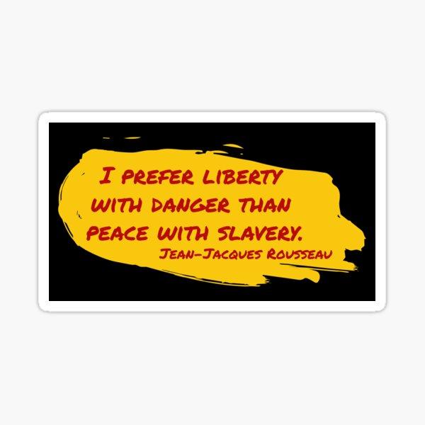 Jean Jacques Rousseau Quote Sticker