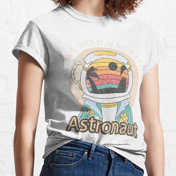 Space vacation, astronaut vacation, outer space, funny outer space, retro outer space, vintage astronaut Classic T-Shirt