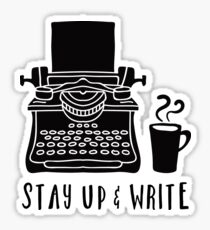 Stay Up & Write Sticker