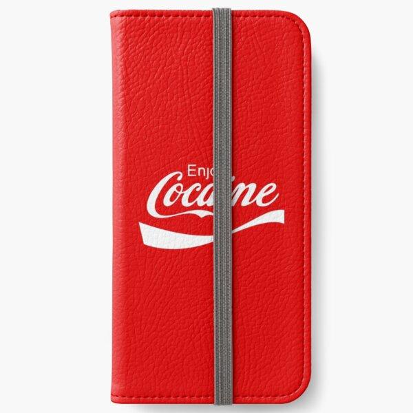 Enjoy Cocaine iPhone Wallet