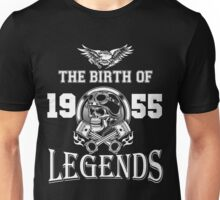 The birth of legends 1955 Unisex T-Shirt
