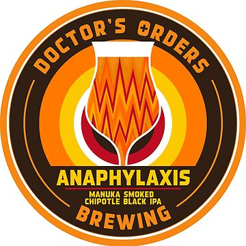 Anaphylaxis - Manuka Smoked Black IPA w/ chipotle by darrenjrobinson