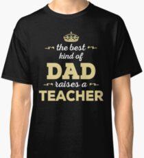 Camiseta clásica El mejor tipo de papá plantea un maestro. Regalo del día del padre para papá