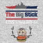 "USS Iowa ""The Big Stick"" by LuftwaffeBall"