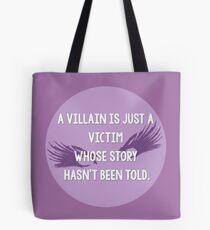 Villan is a victim Tote Bag