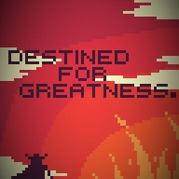 Destined For Greatness. by Riark