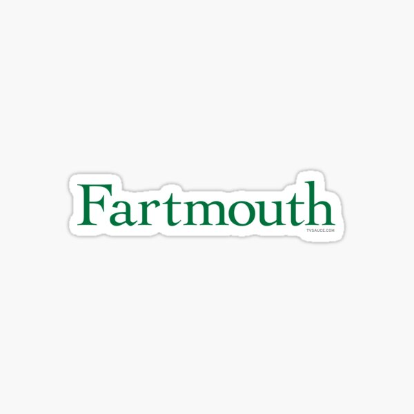 Fartmouth University Glossy Sticker