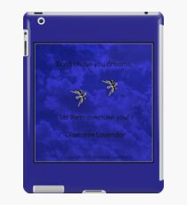 Don't Chase Your Dreams by Diamante Lavendar iPad Case/Skin