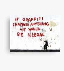 Banksy - If Graffiti Changed Anything Canvas Print