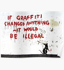 Banksy - If Graffiti Changed Anything Poster