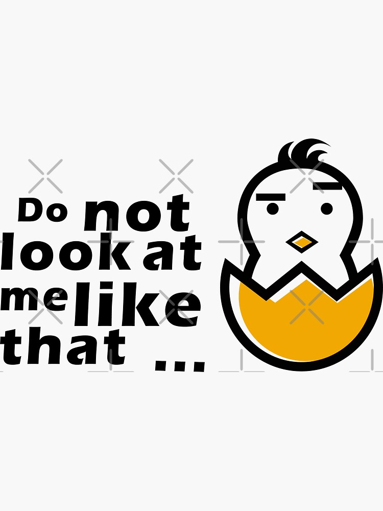 Do not look at me like that T-shirts by Merazi