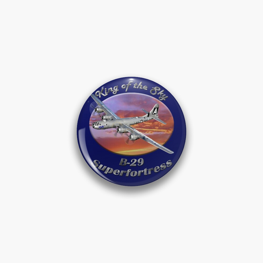 B-29 Superfortress King Of The Sky Pin