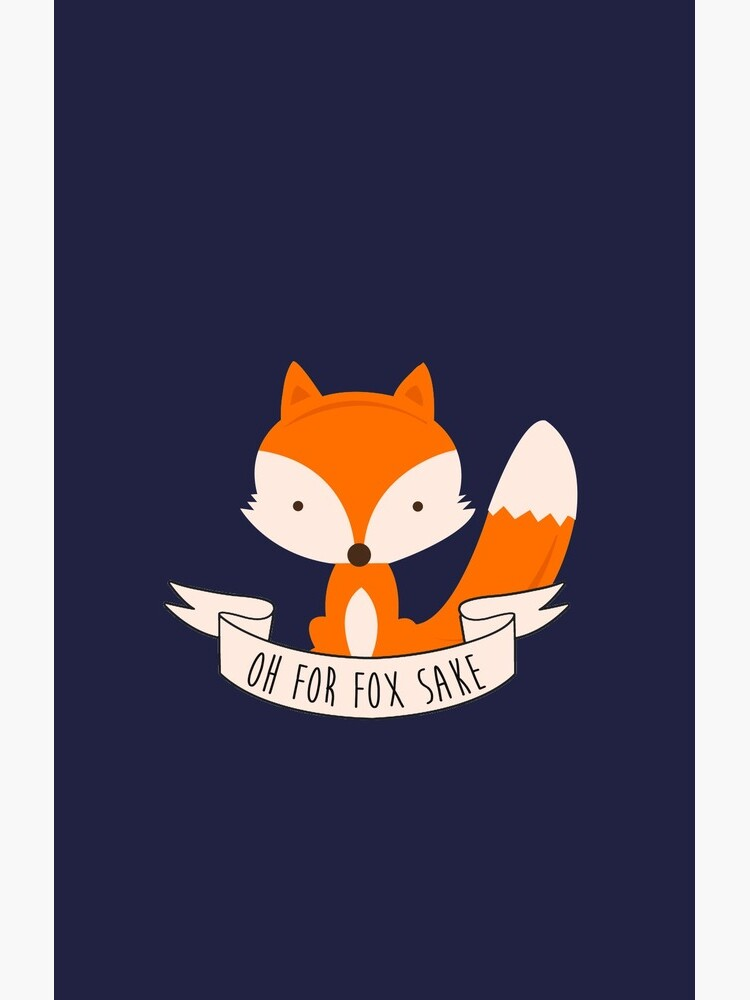 Oh For Fox Sake by revoltz