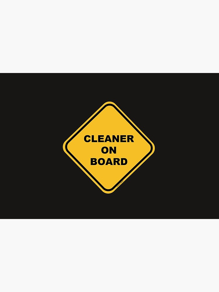Cleaner on Board Cleaning Crew Gifts, Housekeeping Humor by SavvyCleaner