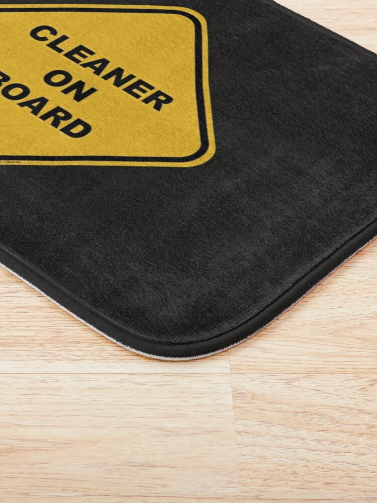 Alternate view of Cleaner on Board Cleaning Crew Gifts, Housekeeping Humor Bath Mat