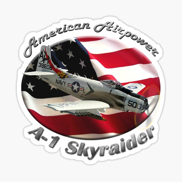 A-1 Skyraider American Airpower Sticker