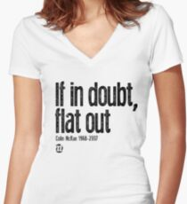 If in doubt, flat out Colin McRae  Women's Fitted V-Neck T-Shirt