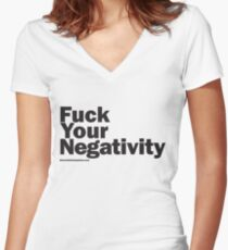 F**k Your Negativity Women's Fitted V-Neck T-Shirt