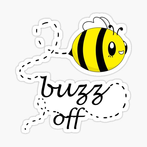 Buzz off!  Sticker