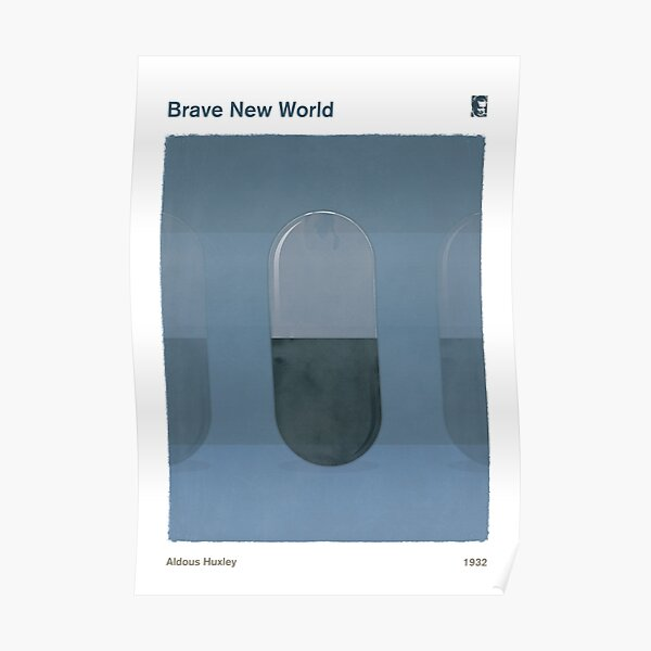 Brave New World, Aldous Huxley Dystopian Social Science Fiction Art for Book Lovers Poster