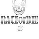 DLEDMV - RACE or DIE #16 by DLEDMV