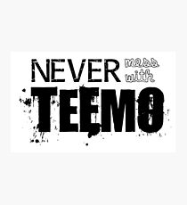 Never Mess with Teemo Photographic Print