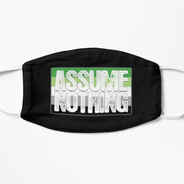 Assume Nothing Aromantic Pride Flag Flat Mask