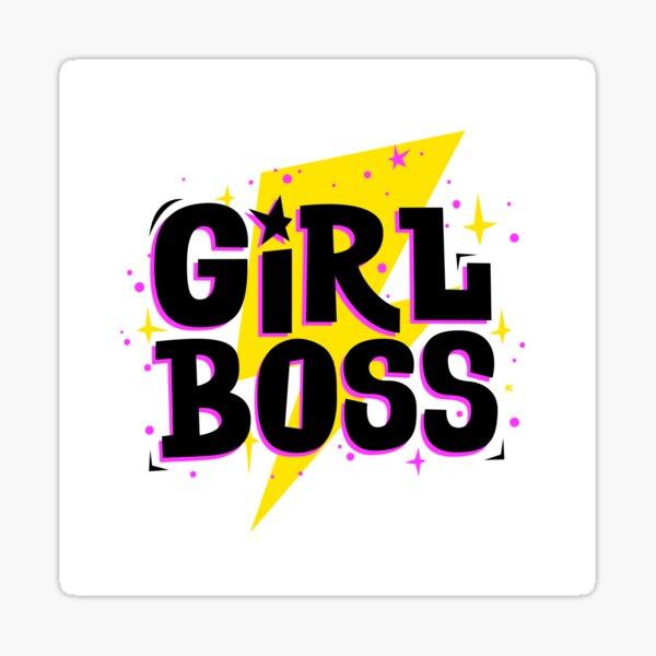 Girl Boss Inspirational Motivational Print auf Abruf T-Shirt Sticker