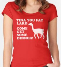 Napoleon Dynamite - Tina You Fat Lard Come Get Some Dinner Women's Fitted Scoop T-Shirt
