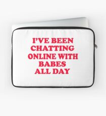 Napoleon Dynamite - I've Been Chatting Online With Babes All Day Laptop Sleeve
