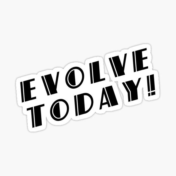 BioShock – Evolve Today! (Black) Sticker