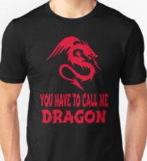 Step Brothers - You Have To Call Me Dragon T-Shirt
