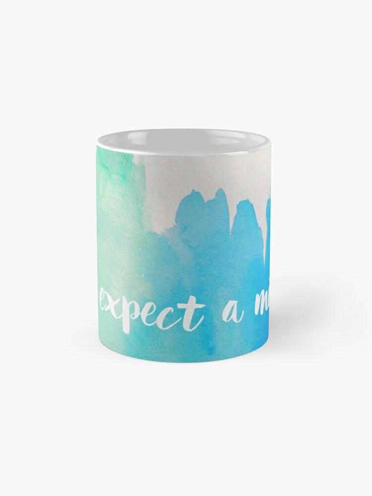 Alternate view of expect a miracle mug Mug