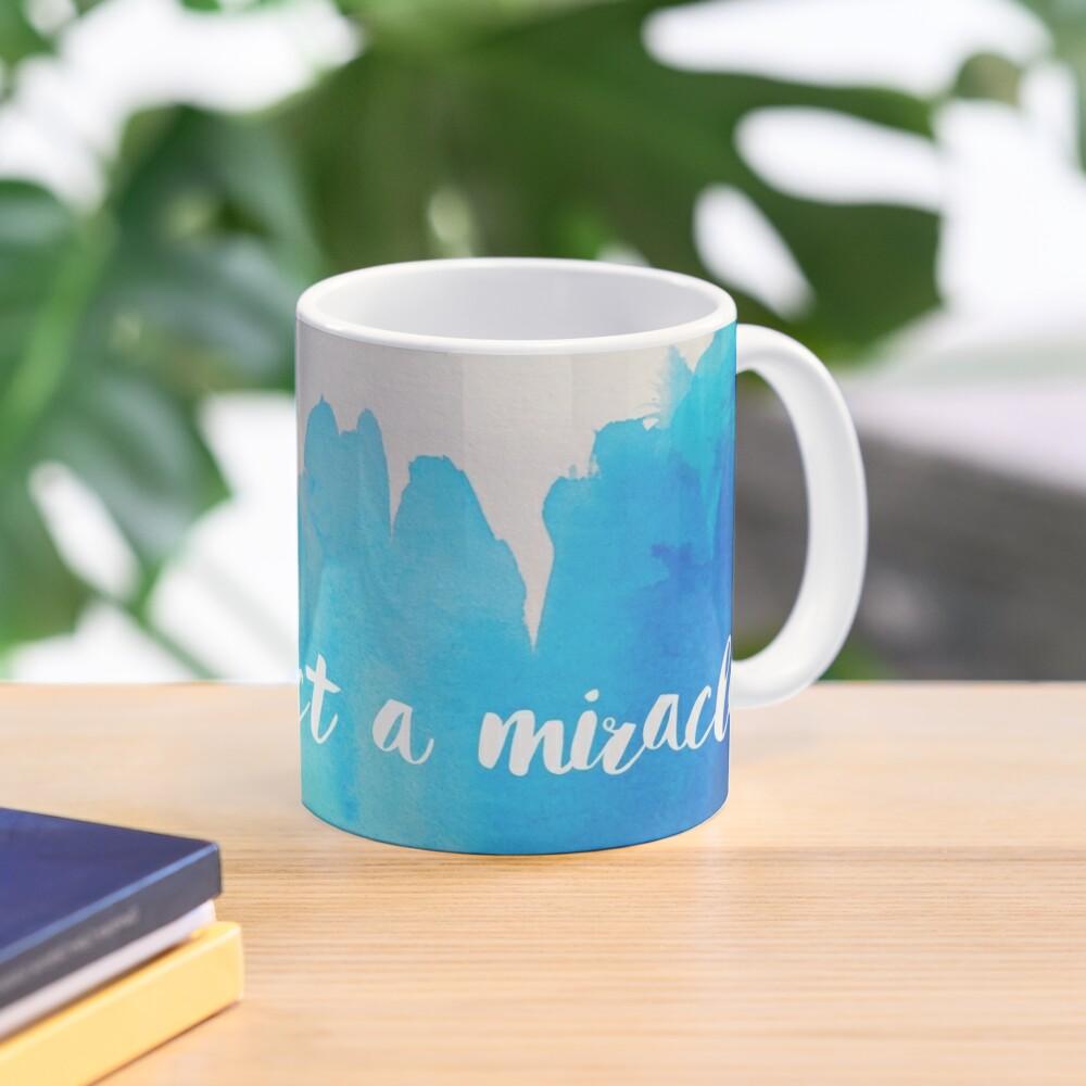 expect a miracle mug Mug