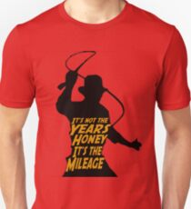 Indiana Jones:  It's the Mileage T-Shirt