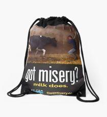 Got Misery? Milk Does!! Drawstring Bag
