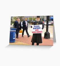 Occupy AIPAC with Jesus Christ Greeting Card