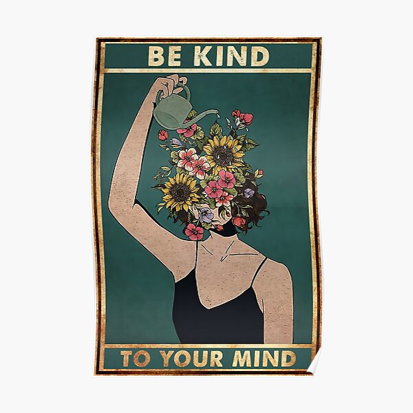 Vintage Be Kind To Your Mind Poster