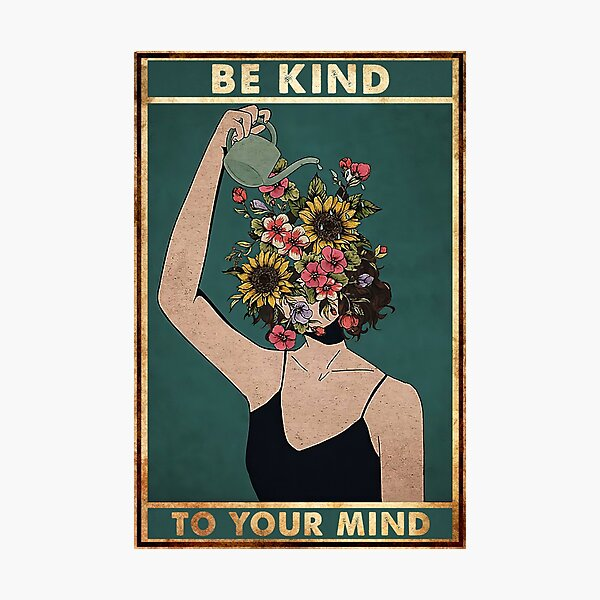Vintage Be Kind To Your Mind Photographic Print