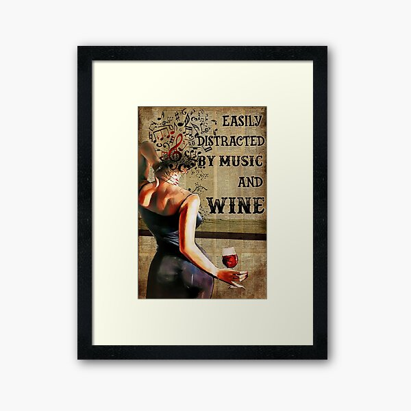 Vintage Easily Distracted By Music And Wine Framed Art Print