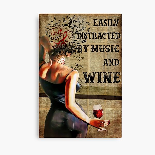 Vintage Easily Distracted By Music And Wine Canvas Print