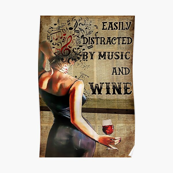 Vintage Easily Distracted By Music And Wine Poster