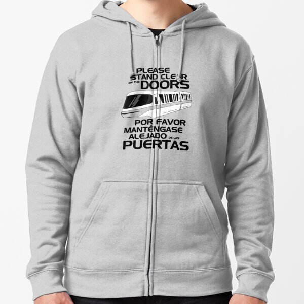 Please Stand Clear T-Shirt Zipped Hoodie
