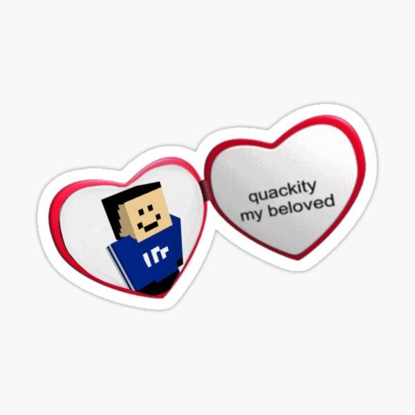 quackity my beloved Sticker
