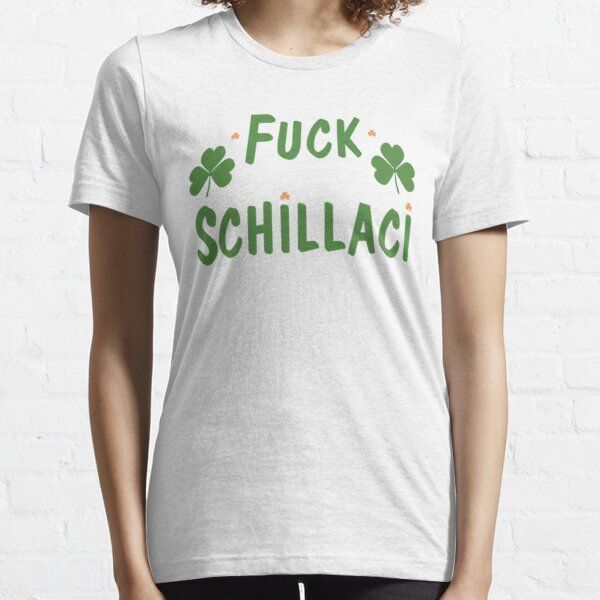 F*** Schillaci Essential T-Shirt