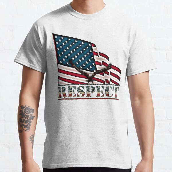 Patriotic Respect w/Eagle & USA Flag Classic T-Shirt